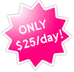 ONLY $25/day!